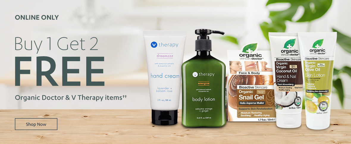 Buy One Get Two Free Organic Doctor & VTherapy
