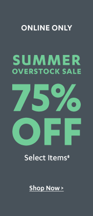 75% off Summer Overstock Sale