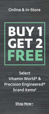 Buy 1 Get 2 Free on Select Vitamin World & Precision Engineered Sale