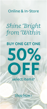 Shine Bright from Within! BOGO 50% Sale
